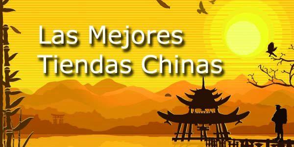 Las Mejores Tiendas Chinas